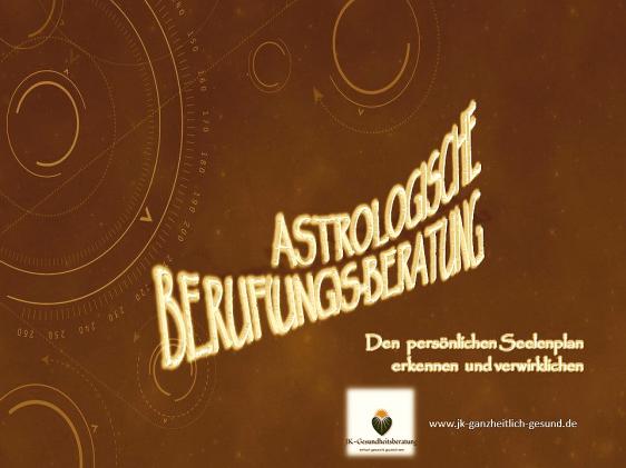 Astrologische Berufungsberatung jk-ganzheitlich-gesund.de