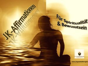 Affirmationen für Spiritualität & Bewusstsein