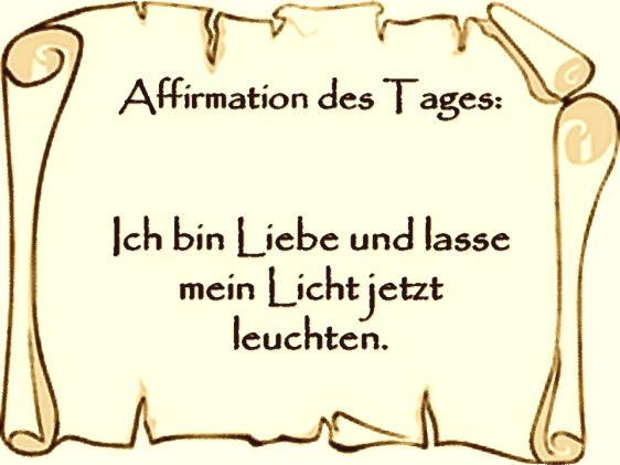 Affirmation des Tages Quelle: http://alpha-affirmationen.jimdo.com/2014/10/02/affirmation-des-tages/