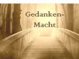 manifestation: Gedankenmacht