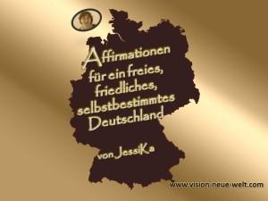 Affirmationen für ein freies Deutschland
