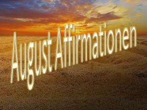 Affirmationen August vision-neue-welt.com