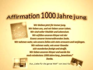 Affirmation 1000 Jahre vision-neue-welt.com