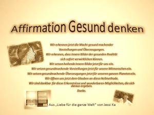 Affirmation Gesund denken vision-neue-welt.com