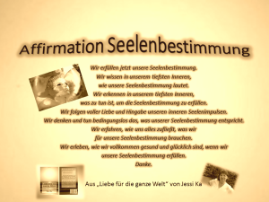 Affirmation Seelenbestimmung vision-neue-welt.com