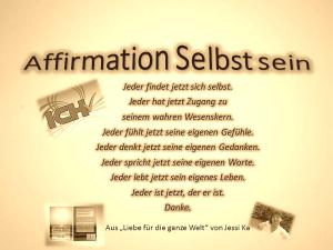 Affirmation Selbstsein vision-neue-welt.com