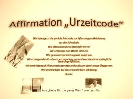 Affirmation Urzeitcode vision-neue-welt.com