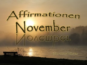 affirmationen November vision-neue-welt.com