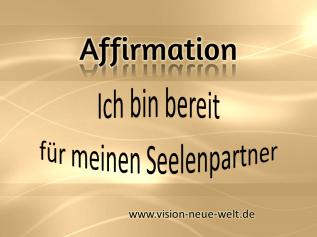 affirmation-seelenpartner-www-vision-neue-welt-de.